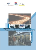 Imagem sobre Mobilidade e funcionalidade do território nas Áreas Metropolitanas do Porto e de Lisboa : 2017