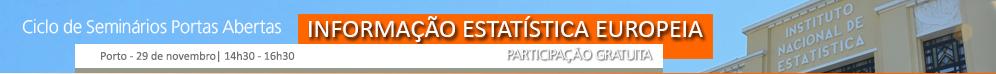 Seminário - Informação Estatística Europeia - Reserve já o seu lugar